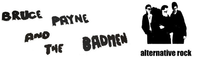 Bruce Payne and the Badmen Logo